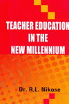 Teacher Education in the New Millennium