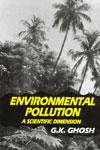 Environmental Pollution A Scientific Dimension