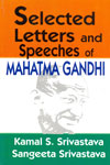 Selected Letters and Speeches of Mahatma Gandhi