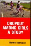 Dropout Among Girls A Study
