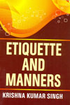 Etiquette and Manners