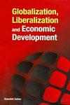 Globalization Liberalization and Economic Development