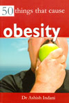50 Things That Cause Obesity