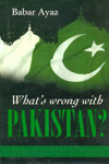 Whats Wrong With Pakistan