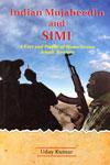 Indian Mujaheedin and Simi