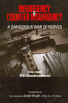 Insurgency and Counter Insurgency A Dangerous War of Nerves