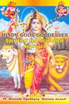 Hindu Gods Goddesses Spiritual and Scientific Approach