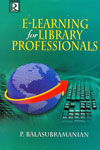 E Learning For Library Professionals