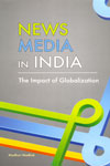 News Media in India The Impact of Globalization