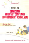 Guide to Service Tax Voluntary Compliance Encouragement Scheme 2013