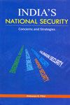 Indias National Security Concerns and Strategies