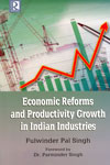 Economic Reforms and Productivity Growth in Indian Industries
