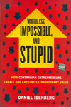 Worthless Impossible and Stupid