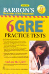 Barrons the Leader in Test Preparation 6 GRE Practice Tests