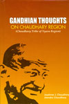Gandhian Thoughts on Chaudhary Region