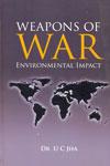 Weapons of War Environmental Impact