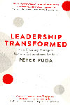 Leadership Transformed How Ordinary Managers Become Extraordinary Leaders