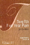 Twelfth Five Year Plan (2012 - 2017) In Three Vols