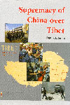Supremacy of China Over Tibet