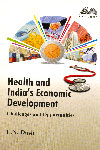 Health and Indias Economic Development Challenges and Opportunities