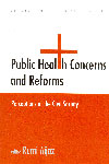 Public Health Concerns and Reforms Perceptions of the Civil Society
