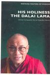 His Holiness The Dalai Lama Infinite Compassion for an imperfect World