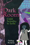 Dark Room Child Sexuality in India