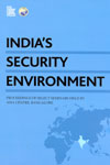 Indias Security Environment Proceedings of Select Seminars Held by Asia Centre Bangalore