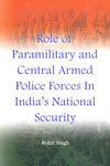 Role of Paramilitary and central Armed Police Forces in Indias National Security