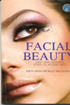Facial Beauty Easy And Natural Steps To Ageing Well