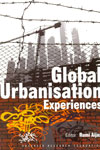 Global Urbanisation Experiences