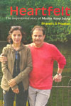 Heartfelt The Inspirational Story of Medha Anup Jalota