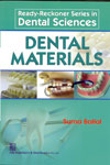 Ready Reckoner Series in Dental Sciences Dental Materials