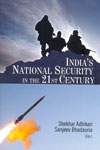 Indias National Security in the 21st Century