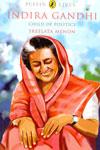 Indira Gandhi Child of Politics