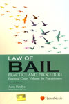 Law of Bail Practice and Procedure Essential Court Volume For Practitioners