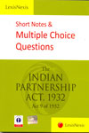 Short Notes and Multiple Choice Questions The Indian Partnership Act 1932 Act 9 of 1932