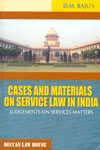 Cases and Materials on Service Law in India