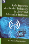 Radio Frequency Identification Technology in Library and Information Profession