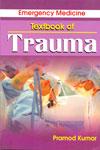Emergency Medicine Textbook of Trauma
