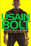 Usain Bolt Faster Than Lighting My Autobiography