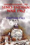 Understanding the Sino Indian War 1962
