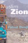 Muslim Zion Pakistan as a Political Idea
