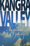 Kangra Valley My Spiritual Journey