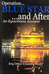 Operation Blue Star and After An Eyewitness Account