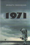 1971 A Global History of the Creation of Bangladesh