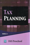 Tax Planning Module 5 IMS Proschool