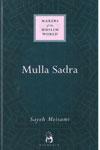 Makers Of The Muslim World MULLA SADRA