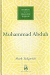 Makers Of The Muslim World MUHAMMAD ABDUH