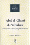 Makers Of The Muslim World ABD AL GHANI AL NABULUSI Islam And The Enlightenment